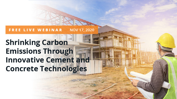 Shrinking Carbon Emissions Through Innovative Cement and Concrete Technologies