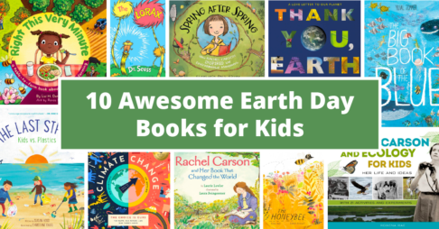 10 Awesome Earth Day Books to Share with Your Kids Thumbnail